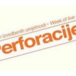 Festival Ganz nove Perforacije poziva umjetnike i kulturne organizacije na suradnju