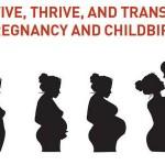 Preživjeti, uspijevati i promijeniti trudnoću i porod