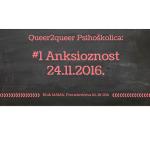 Queer2queer Psihoškolica: Anksioznost, 24.11.2016, 18:00h, MaMa