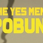 "Projekcija filma ""The Yes Men: Pobuna!"""