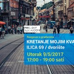 Razgovor s građanima o kretanju i prometu Ilicom, 9. svibnja u 17 sati, Ilica 69