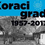 Kvartovsko kino : Koraci grada 1957 – 2017