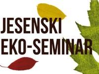 Kreće Jesenski eko-seminar 2017.