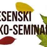 Vikend radionica Jesenskog Eko-seminara 2017.