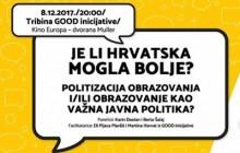 Je li Hrvatska mogla bolje? Politizacija obrazovanja i/ili obrazovanje kao važna javna politika