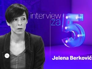 intervju-za-5-Jelena-Berkovic