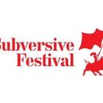 Subversive festival: Borba za slobodu i poetska pravda od 6. do 14. svibnja u Zagrebu