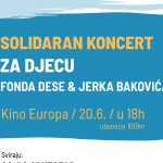 Zaklada SOLIDARNA organizira Solidaran koncert za djecu Fonda Dese & Jerka Bakovića
