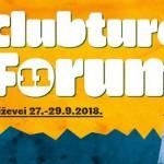 11. Clubture Forum, 27. – 29. rujna u Križevcima