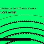 """Prijavi se na kreativnu radionicu """"Zvučni svijet – radionica optičkog zvuka""""!"""