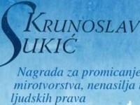 Poziv za nominacije za Nagradu i priznanja za promicanje mirotvorstva, nenasilja i ljudskih prava Krunoslav Sukić