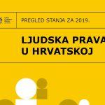 Ljudska prava u Hrvatskoj: pregled stanja za 2019. godinu