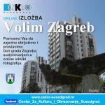 Poziv za sudjelovanje u online izložbi fotografija 'Volim Zagreb'