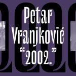 Galerija Kluba Kocka u Splitu otvara izložbu fotografija Petra Vranjkovića – 2002