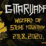 Gitarijada 2020 + Wizard Of Stone Mountain
