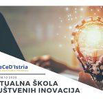 Zaklada Istra traži 5 timova za razradu ideje prve virtualne škole društvenih inovacija