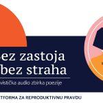 """Povodom Dana žena izdana aktivistička audio zbirka poezije """"Bez zastoja i bez straha"""""""